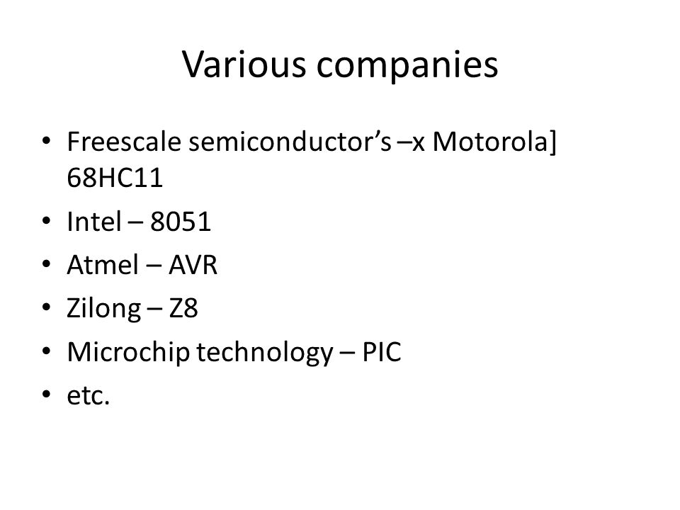 Various companies Freescale semiconductor's –x Motorola] 68HC11